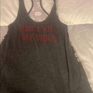 Don't kill my vibes muscle shirt